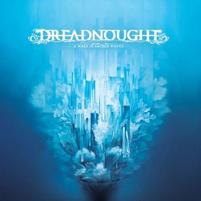 Dreadnought - A Wake In Sacred Waves (2017) 320 kbps