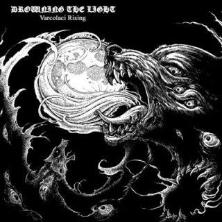 Drowning the Light - Varcolaci Rising (2017) 320 kbps