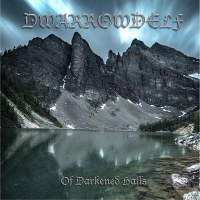 Dwarrowdelf - Of Darkened Halls [EP] (2017) 320 kbps