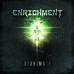 ENRICHMENT – Reanimate (2017) 320 kbps