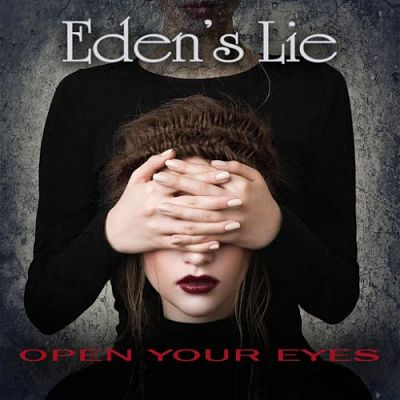 Eden's Lie - Open Your Eyes (2017) 320 kbps