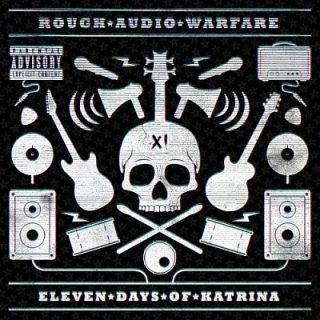 Eleven Days Of Katrina – Rough Audio Warfare (2017) 320 kbps