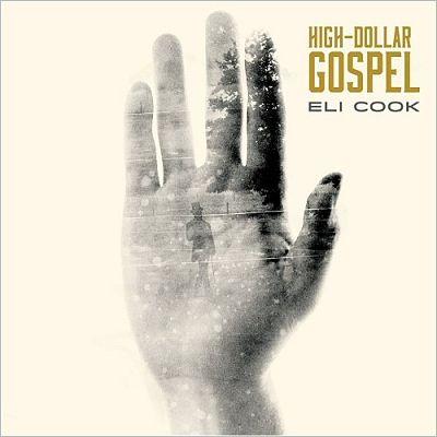 Eli Cook - High-Dollar Gospel (2017) 320 kbps