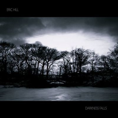 Eric Hill - Darkness Falls (2017) 320 kbps
