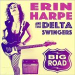 Erin Harpe And The Delta Swingers - Big Road (2017) 320 kbps