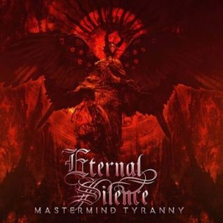 Eternal Silence - Mastermind Tyranny (2017) 320 kbps