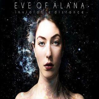 Eve Of Alana - Inviolable Distance (2017) 320 kbps