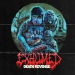 Exhumed - Death Revenge [Deluxe Edition] (2017) 320 kbps