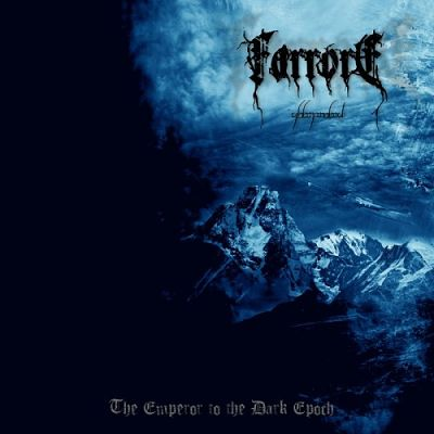 Farrore - The Emperor To The Dark Epoch (2017) 320 kbps
