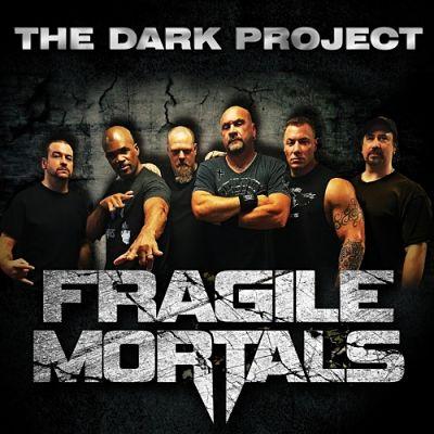 Fragile Mortals - The Dark Project (2017) 320 kbps