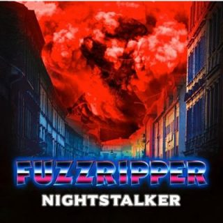 Fuzzripper - Nightstalker (2017) 320 kbps
