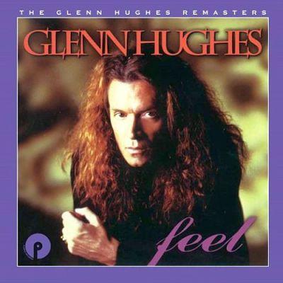 Glenn Hughes - Feel (1995) [2CD Remastered & Expanded Edition 2017] 320 kbps