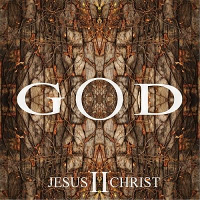 God - God II - Jesus Christ (2017) 320 kbps