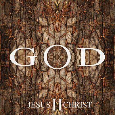 God - God II - Jesus Christ (2017) 320 kbps
