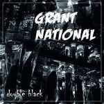 Grant National – Double Black (2017) 320 kbps