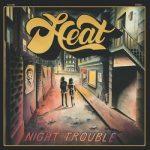 Heat - Night Trouble (2017) 320 kbps
