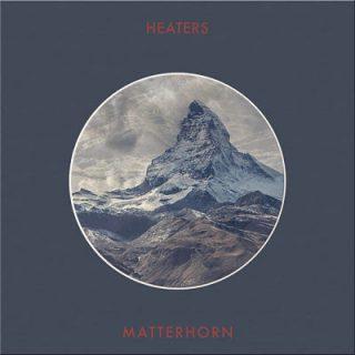 Heaters - Matterhorn (2017) 320 kbps