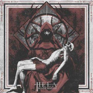 Hela - Death May Die (2017) 320 kbps