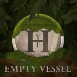 Hide Your Fires - Empty Vessel (2017) 320 kbps
