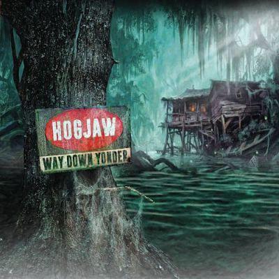 Hogjaw - Way Down Yonder (2017) 320 kbps