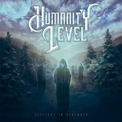 Humanity Level - Daylight In December (2017) 320 kbps