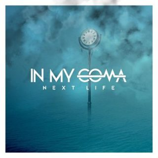 In My Coma - Next Life (2017) 320 kbps