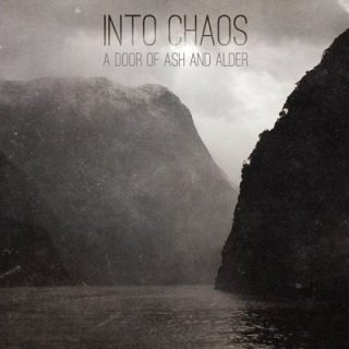 Into Chaos - A Door of Ash and Alder (2017) 320 kbps