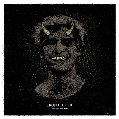 Iron Chic - You Cant Stay Here (2017) 320 kbps