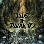 Isle of Avalon - Of Tulgey Wood and the Table Rounde (2017) 320 kbps