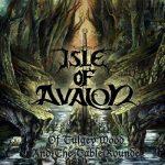 Isle of Avalon – Of Tulgey Wood and the Table Rounde (2017) 320 kbps