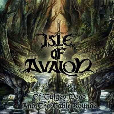 Isle of Avalon - Of Tulgey Wood and the Table Rounde (2017) 320 kbps