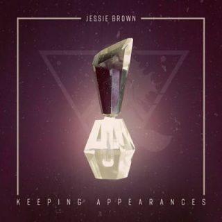Jessie Brown - Keeping Appearances (2017) 320 kbps