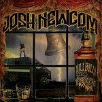 Josh Newcom – Hillbilly Metal & Whiskey Rock n Roll (2017) 320 kbps