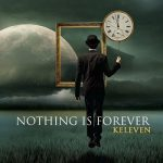 Keleven – Nothing Is Forever (2017) 320 kbps