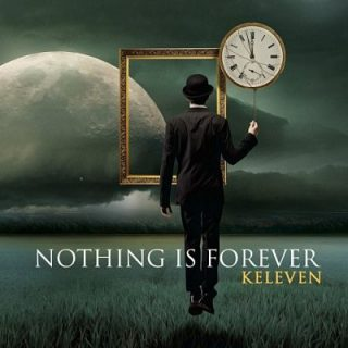 Keleven - Nothing Is Forever (2017) 320 kbps