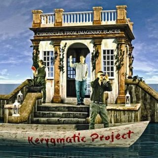 Kerygmatic Project - Chronicles From Imaginary Places (2017) 320 kbps