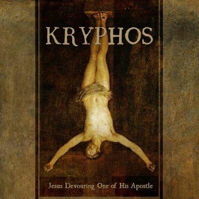 Kryphos - Jesus Devouring One Of His Apostle (2017) 320 kbps