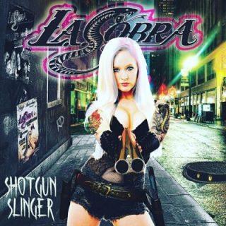 L.A. Cobra - Shotgun Slinger (2017) 320 kbps