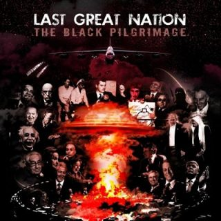 Last Great Nation - The Black Pilgrimage (2017) 320 kbps
