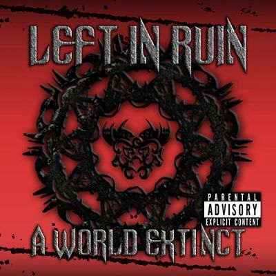 Left In Ruin - A World Extinct (2017) 320 kbps