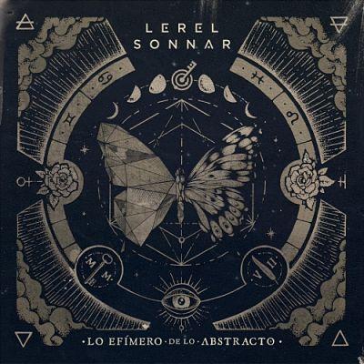 Lerel Sonnar - Lo Efímero de Lo Abstracto (2017) 320 kbps
