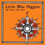 Little Miss Higgins – My Home, My Heart (2017) 320 kbps