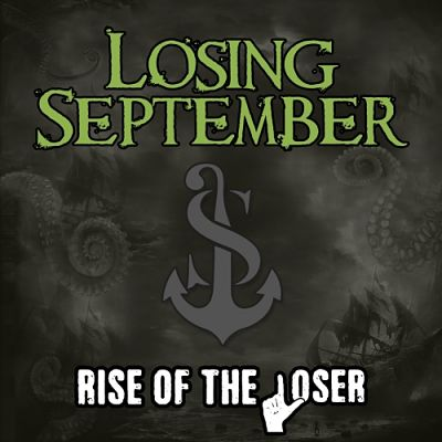 Losing September - Rise of the Loser (2017) 320 kbps