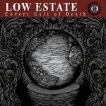 Low Estate – Covert Cult of Death (2017) 320 kbps