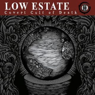 Low Estate - Covert Cult of Death (2017) 320 kbps