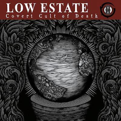 Low Estate - Covert Cult of Death (2017) 320 kbps