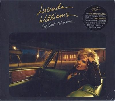 Lucinda Williams - This Sweet Old World (1992) [Re-Recording, 2017] 320 kbps