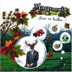 Magnesis – Prés En Bulles (2017) 320 kbps