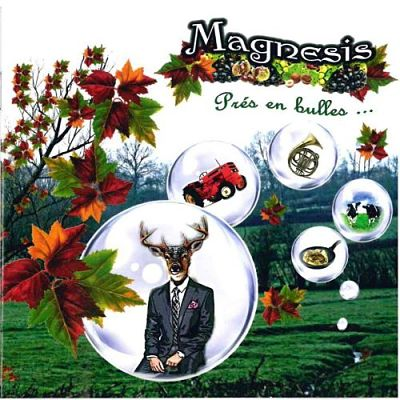Magnesis - Prés En Bulles (2017) 320 kbps