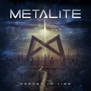 Metalite - Heroes in Time (2017) 320 kbps